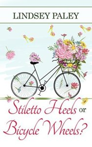 Stiletto Heels or Bicycle Wheels Book Cover
