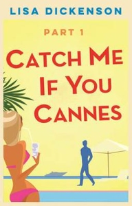 Catch Me If You Cannes Part 1