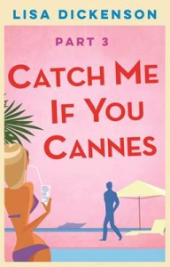 Catch me if you Cannes Part 3