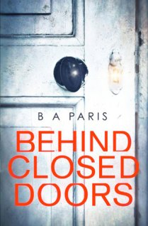 Behind Closed Doors by B.A Paris